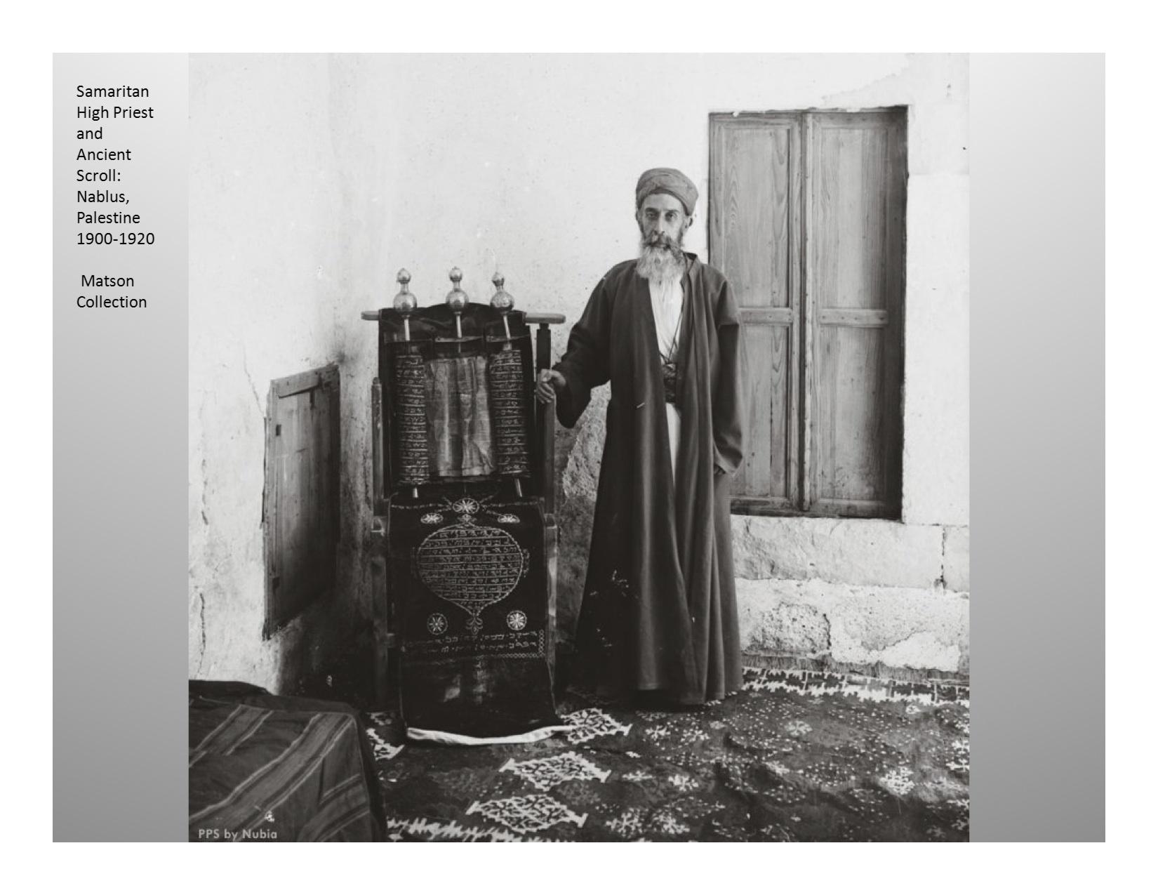 Samaritan High Priest and Scroll 1900s